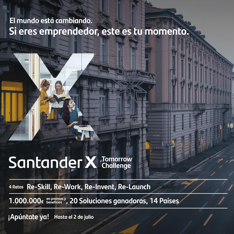Convocatoria «Santander X Tomorrow Challenge»